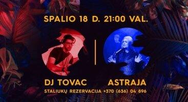 Muzikinis vakaras Lazy Monkey Bar su DJ Tovac ir Astraja