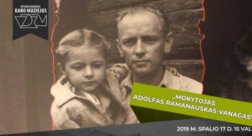 """Filmo """"Mokytojas. Adolfas Ramanauskas–Vanagas"""" pristatymas"""