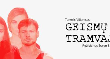 """""""Geismų tramvajus"""""""