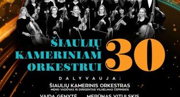 Šiaulių kameriniam orkestrui 30 | Šiauliai