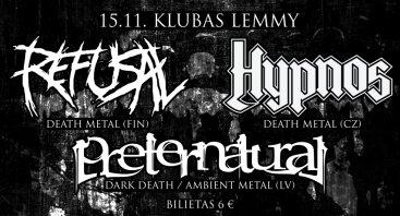 Refusal // Hypnos // Preternatural
