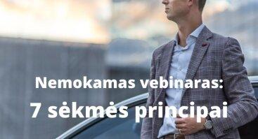 NEMOKAMAS VEBINARAS: 7 sėkmės principai
