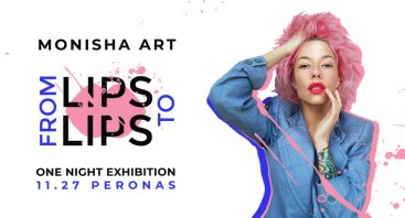 Monisha ART One night exhibition: From Lips to Lips