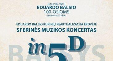 """Sferinės muzikos koncertas """"Balsys in 5D"""""""