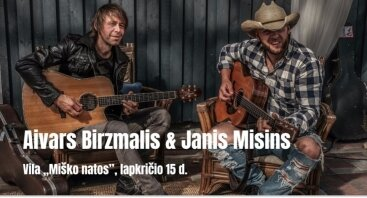 Aivars Birzmalis & Janis Misins viloje Miško natos