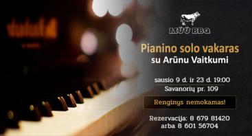 Pianino solo vakaras (atl. Arūnas Vaitkus)   MŪŪ BBQ