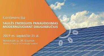"""Konferencija """"Saulės energijos panaudojimas modernizuojant daugiabučius"""""""