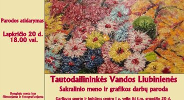 V. Liubinienės sakralinio meno ir grafikos darbų paroda
