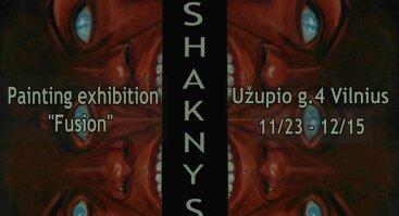"""Tapybos darbų paroda """"Fusion"""" @shaknys"""