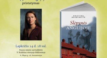 """Kristinos Baubinaitės romano """"Slėpynės Anglijoje"""" pristatymas"""