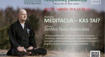 """Paskaita """"Meditacija – kas tai?"""""""