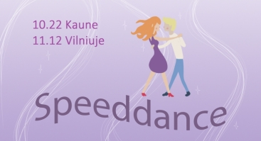 """Pažinčių renginys su šokių pamoka """"Speeddance"""", grupė 24-37 m. Kaunas"""