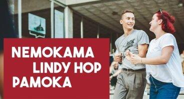 NEMOKAMA Pažintinė Lindy Hop Pamoka