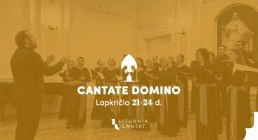 """27-asis tarptautinis chorų festivalis """"Cantate Domino"""""""