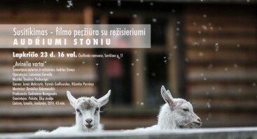 """Susitikimas – filmo """"Avinėlio vartai"""" peržiūra su režisieriumi Audriumi Stoniu"""