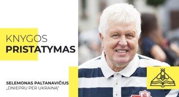 Knygos pristatymas | Dniepru per Ukrainą