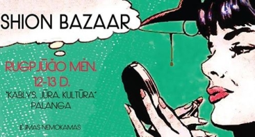 """Fashion bazaar"" mados mugė Palangoje"