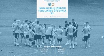 Individualių futbolo įgūdžių tobulinimo stovykla #2