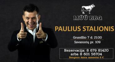 Atlikėjas Paulius Stalionis | MŪŪ BBQ