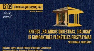 Palangos Orkestras. Dialogai   Knygos ir CD pristatymas