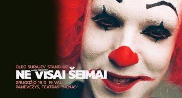 """Panevėžio teatre """"Menas"""" Oleg Surajev stand-up """"Ne visai šeimai"""""""