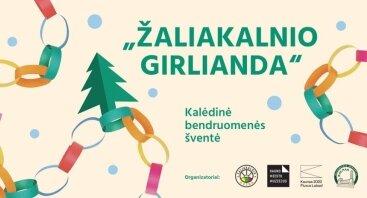 """Kalėdinė bendruomenės šventė """"Žaliakalnio girlianda"""""""