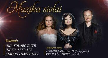 """J. LEITAITĖ, O. KOLOBOVAITĖ,  E. BAVIKINAS """"Muzika sielai"""""""