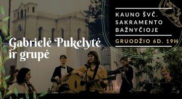 Gabrielės Pukelytės ir grupės koncertas