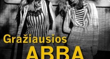 """Queens of roses"": Gražiausios ""ABBA"" dainos"
