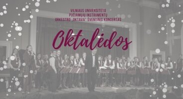 "Oktalėdos: VU orkestro ""Oktava"" šventinis koncertas"
