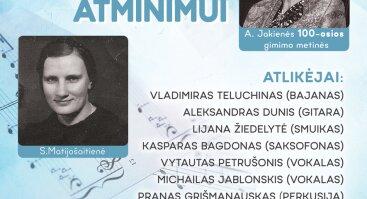 Koncertas skirtas žydų gelbėtojų Aldonos Jakienės, Pasaulio tautų teisuolės, ir Sofijos Matijošaitienės atminimui