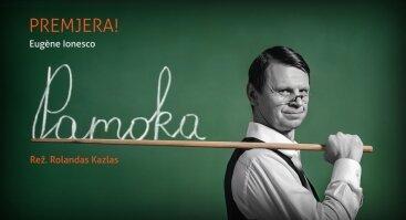 """E. Ionesco """"Pamoka"""" (Premjera!)"""