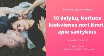 10 dalykų, kuriuos kiekvienas nori žinoti apie santykius