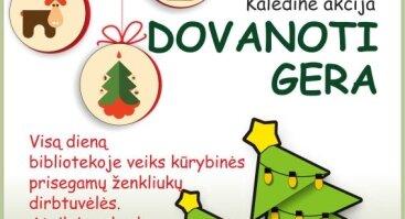 """Kalėdinė akcija """"Dovanoti gera"""""""