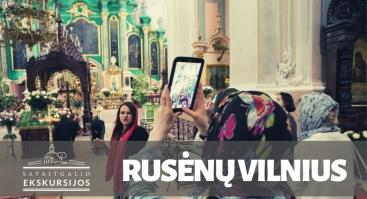 Rusėnų Vilnius: ekskursija po senąsias cerkves