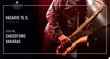Gyvos muzikos ir saksofono vakaras