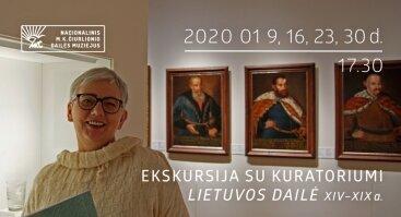 """Ekskursijos su kuratoriumi naujojoje ekspozicijoje """"Lietuvos dailė XIV–XIX a."""""""
