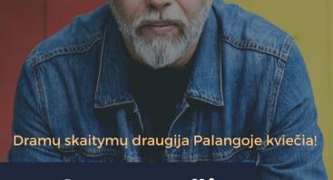 """Dramų skaitymų draugija Palangoje pristato: Herkus Kunčius skaito savo pjesę """"Laisvės arena"""""""