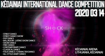 SHoCK 2020 Kėdainiai International Dance Competition