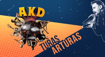 AKD x Turas Artūras | Kaunas