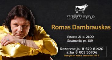 Romo Dambrausko gyvo garso koncertas | MŪŪ BBQ