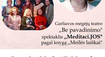 """Susitikimas su poete Dalia Teišerskyte ir spektaklis """"Meditaci.JOS"""""""