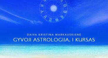 Astrologijos kursai. I kursas. Gimimo horoskopo analizė