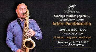 Skonių ir muzikos popietė su saksofonistu Artūru Puodžiukaičiu | MŪŪ BBQ