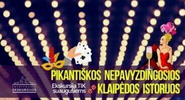 Pikantiškos nepavyzdingosios Klaipėdos istorijos