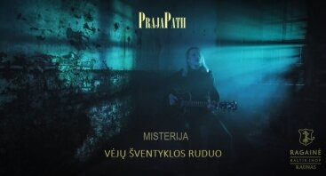 """PrajaPatii misterijos """"Vėjų šventyklos ruduo"""" albumo pristatymas"""