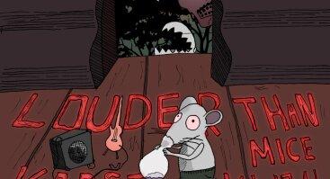 Louder Than Mice / Karšti Klijai / It Was Us