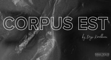 Corpus Est - Fotografijų Paroda