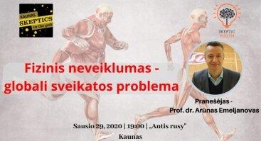 Fizinis neveiklumas - globali sveikatos problema