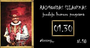 Raimondas Šilanskas | juodojo humoro programa